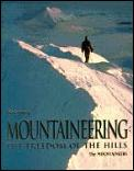 Mountaineering The Freedom of the Hills 5th Edition