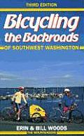 Bicycling The Backroads Of Sw Wa 3rd Edition