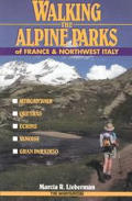 Walking the Alpine Parks of France and Northwest Italy