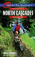 Mountain Bike Adventures in Washingtons North Cascades & Olympics