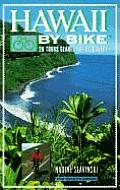 Hawaii by Bike 20 Tours Geared for Discovery