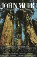 John Muir His Life & Letters & Other Writings