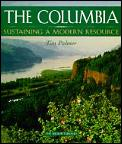 Columbia Sustaining A Modern Resource