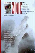 In the Zone Epic Survival Stories from the Mountaineering World