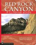 Red Rock Canyon: A Climbing Guide (Climbing Guide)