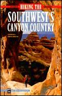 Hiking The Southwests Canyon Country