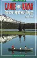Canoe & Kayak Routes of NW Oregon 2ND Edition Cover