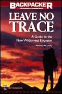 Leave No Trace A Practical Guide To The New Wi