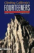 Climbing California's Fourteeners: 183 Routes to the Fifteen Highest Peaks