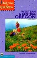 Best Hikes with Children Western & Central Oregon