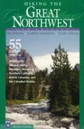 Hiking the Great Northwest 2ND Edition