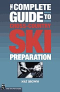 Complete Guide to Cross Country Ski Preparation