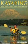 Kayaking 2ND Edition Puget Sound the San Juans &