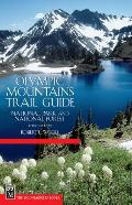 Olympic Mountains Trail Guide 3RD Edition National