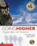 Going Higher Oxygen Man & Mountains
