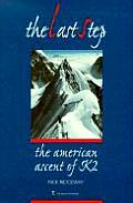 Last Step The American Ascent Of K2