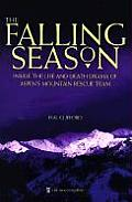 Falling Season Inside the Life & Death Drama of Aspens Mountain Rescue Team