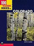 100 Classic Hikes In Colorado