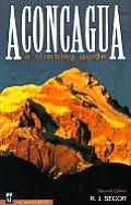 Aconcagua A Climbing Guide 2nd Edition