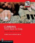 Climbing : From Gym To Crag (00 Edition) Cover