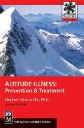 Altitude Illness Prevention & Treatm 2nd Edition