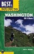 Best of the Pacific Crest Trail Washington 55 Hikes