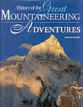 History of the Great Mountaineering Adventures