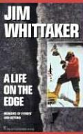Life on the Edge Memoirs of Everest & Beyond