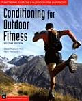 Conditioning for Outdoor Fitness 2ND Edition