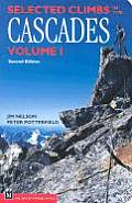 Selected Climbs In The Cascades Volume 1 2nd Edition