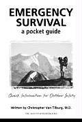 Emergency Survival: A Pocket Guide: Quick Information for Outdoor Safety