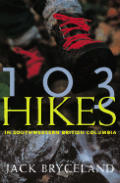 103 Hikes In Southwestern Bc 5th Edition