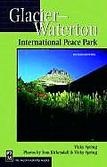 Glacier & Waterton Lakes National Pa 2ND Edition