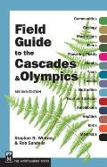 A Field Guide to the Cascades & Olympics
