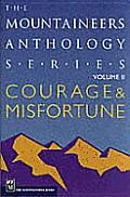 Courage & Misfortune Volume 2 Mountaineers A