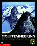 Mountaineering the Freedom Of The Hills 7th Edition