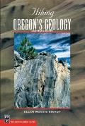 Hiking Oregons Geology 2nd Edition