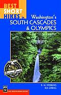 Best Short Hikes In Wa South Cascade 2nd Edition