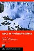 ABCs of Avalanche Safety 3rd Edition