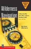 Wilderness Navigation Finding Your Way Using Map Compass Altimeter & GPS