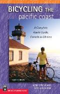 Bicycling the Pacific Coast 4TH Edition