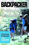 Trekker's Handbook: Strategies to Enhance Your Journey (Backpacker: The Magazine of Wilderness Travel) Cover