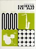 Patterns for Jazz A Theory Text for Jazz Composition & Improvisation Treble Clef Instruments