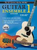 Belwin's 21st Century Guitar Ensemble 1: The Most Complete Guitar Course Available (Score), Book & CD [With CD]