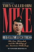 They Called Him Mike Reb Elemelech Tress