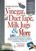 Yankee Magazine Vinegar, Duct Tape, Milk Jugs & More: 1,001 Ingenious Ways to Use Common Household Items to Repair, Restore, Revive, or Replace Just a
