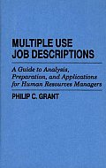 Multiple Use Job Descriptions: A Guide to Analysis, Preparation, and Applications for Human Resources Managers