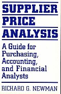 Supplier Price Analysis: A Guide for Purchasing, Accounting, and Financial Analysts