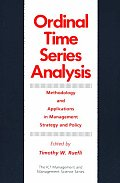Ordinal Time Series Analysis: Methodology and Applications in Management Strategy and Policy (Coleccion Espejo de Paciencia)