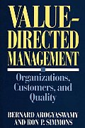 Value-Directed Management: Organizations, Customers, and Quality